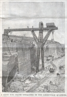 """A fifty ton crane operating in the Lerouville Quarries."" (France), ""Scientific American Supplement,"" August 12, 1893"