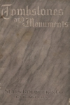 "Front cover of ""Tombstones and Monuments:  Catalog of Memorial Art in Granite and Marble,"" Sears, Roebuck & Co., Chicago, Illinois, First Edition, circa 1906"