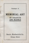 "Title page of ""Tombstones and Monuments,"" Sears, Roebuck & Co., Chicago, Illinois, First Edition, circa 1906"