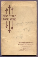 "Front cover of ""New Style Rock Work"" cemetery monumental catalog, Charles Clements, Wholesale Granite Dealer, Boston Mass., 1890s"