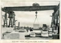 """Electric crane in a New York Marble Yard."" (C. D. Jackson & Co. of New York) Stone Magazine, Dec. 1903, pp. 124)"