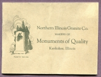 Front cover of Northern Illinois Granite Co., Makers of Monuments of Quality, Kankakee, Illinois
