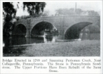 """Bridge erected in 1799 and spanning Periomen Creek, near Collegeville, Pennsylvania. The stone is Pennsylvania sandstone. The upper portions have been rebuilt of the same stone."" From ""Pennsylvania Building Stones,"" Part 1, in Stone, Vol. XLIX, No. 1, Jan. 1928"