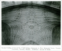 """Groined ceiling of carved No. 1 Buff Indiana Limestone in New Memorial Tower, Toronto University, Toronto, Ontario. Architects: Sproatt & Rolph."" From ""Carved Stone in Soldiers' Memorials"" in Stone, August 1925, pp. 477-478"