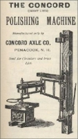 The Concord Axle Co., Penacook, New Hampshire, polishing machine ad in The Monumental News, March 1896, pp. 217