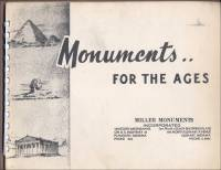 Front cover of Monuments..For The Ages, Miller Monuments, Indiana
