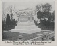 """A Barclay Memorial in Illinois. Sold through Barclay Bros.' Chicago Office, Charles H. Gall, Manager."" (Settlemire)"